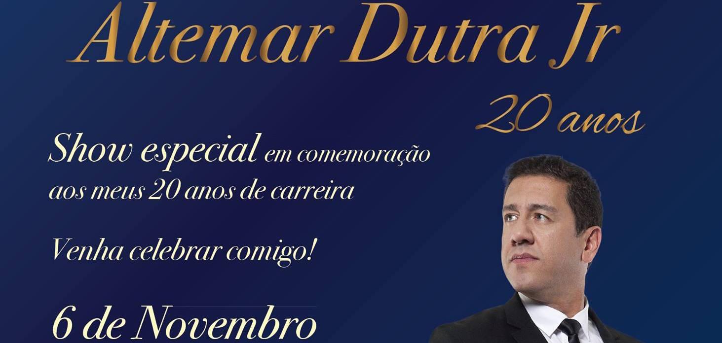 Altemar Dutra fará show pelos seus 20 anos de carreira