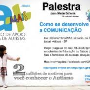 Palestra sobre autismo: Como se desenvolve a Comunicação, dia 29.set.2012